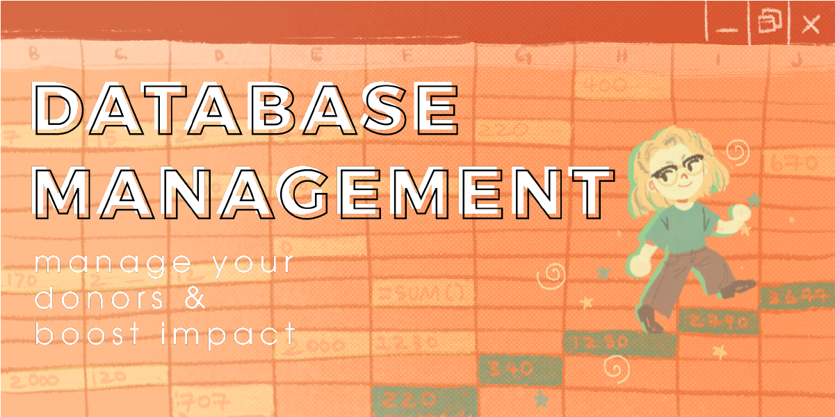 A feature image for a blog post on database management for fund raising.